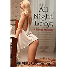 All Night Long: A Hotwife Awakening