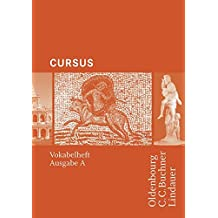 Cursus Vokabelheft A/N: Einbändiges Unterrichtswerk für Latein
