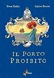Il Porto Proibito