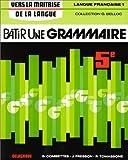 Bâtir une grammaire, langue française, 5ème