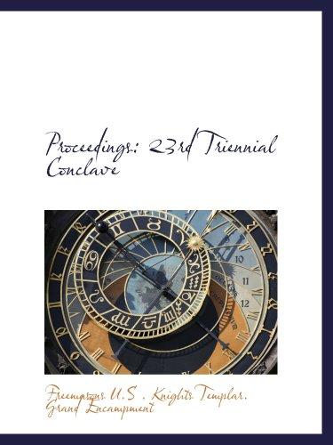 Proceedings: 23rd Triennial Conclave