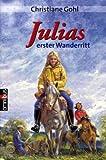 Julias erster Wanderritt