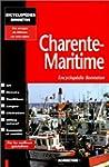 Encyclop�die Bonneton : Charente-mari...