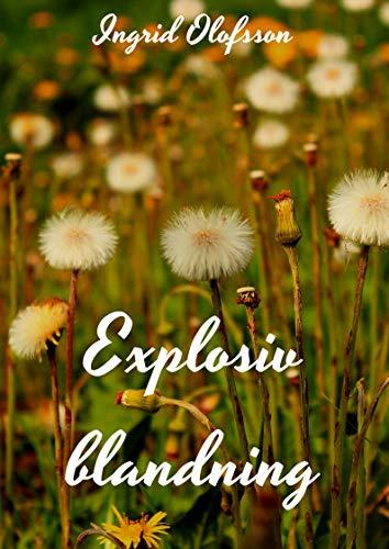 Explosiv blandning (Swedish Edition)