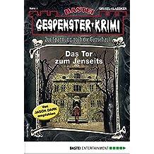 Gespenster-Krimi 1 - Horror-Serie: Das Tor zum Jenseits