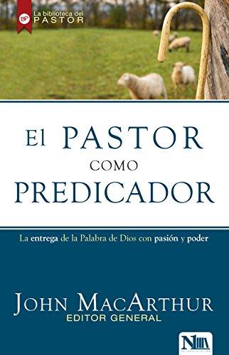 El Pastor Como Predicador