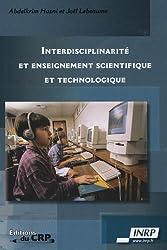 Interdisciplinarité et enseignement scientifique et technologique