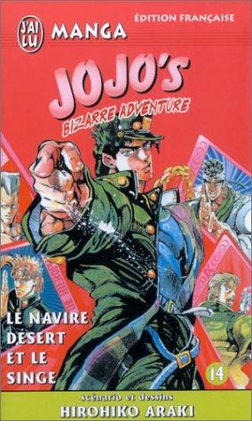 Jojo's Bizarre Adventure, tome 14 : Le Navire désert et le Singe par Hirohiko Araki