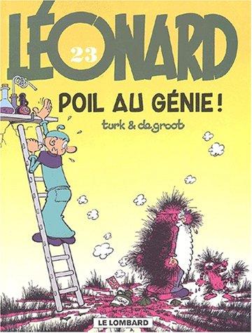 Léonard, tome 23 : Poil au génie ! par Bob de Groot, Groot