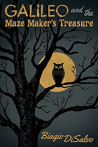 Galileo and the Maze Maker's Treasure (English Edition)