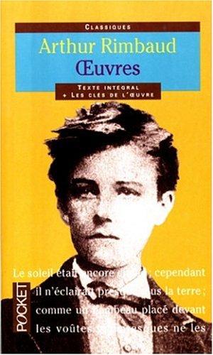 Arthur Rimbaud, texte intégral, oeuvres poétiques par Arthur Rimbaud