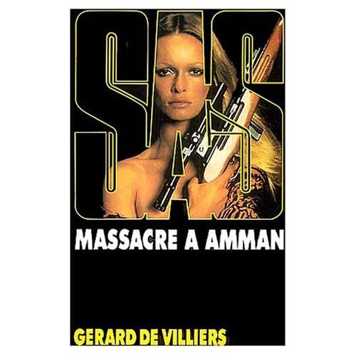 SAS, numéro 23 : Massacre à Amman