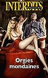 Orgies mondaines