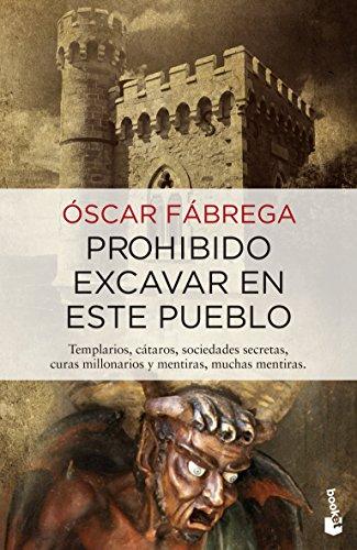 Prohibido excavar en este pueblo por Óscar Fábrega