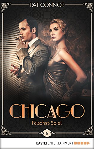 Outfit Spiel Die (Chicago - Falsches Spiel (Die Krimi-Serie in den Zwanzigern)