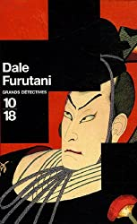 Dale Furutani Coffret en 3 volumes : Menaces sur le shogun ; Vengeance au palais de Jade ; La promesse du samouraï