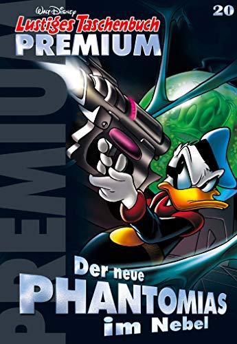 Lustiges Taschenbuch Premium 20: Der neue Phantomias im Nebel
