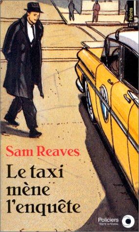 Le Taxi mène l'enquête