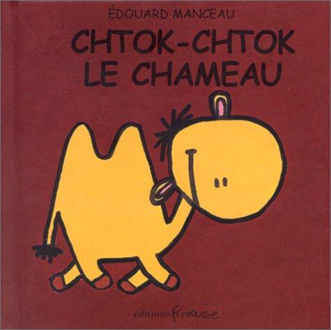 "<a href=""/node/87372"">Chtok-chtok le chameau</a>"