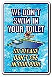 SignMission We Don 'T Swim in WC-Don 't Pee in unserem Pool Schild Schwimmen Spa-| | 50,8cm Hoch