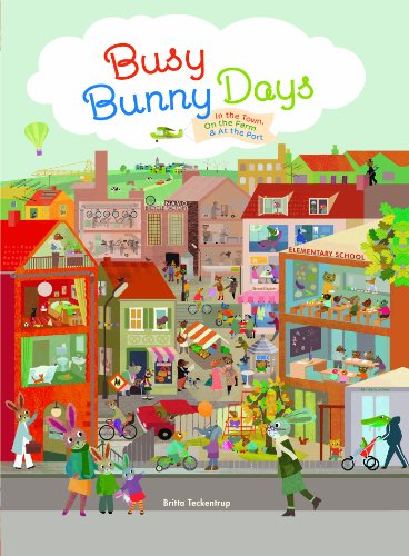 Busy Bunny Days: In The Town, On The Farm & At The Port por Britta Teckentrup