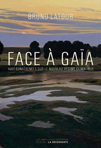 Face à Gaïa (Les empécheurs de penser en rond)