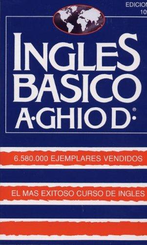 Ingles Basico-El Mas Exitoso Curso Ingls: A. Ghiod