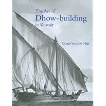 The Art of Dhow-building in Kuwait