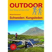 Schweden: Kungsleden (OutdoorHandbuch) (Der Weg ist das Ziel)