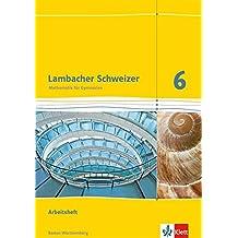 Lambacher Schweizer - Ausgabe für Baden-Württemberg / Arbeitsheft plus Lösungsheft 6. Schuljahr
