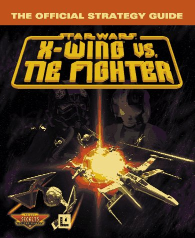 X-Wing Vs. Tie Fighter: The Official Strategy Guide - Xwing-video-spiel