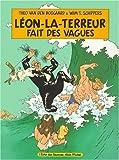 Léon-La-Terreur - Fait des vagues