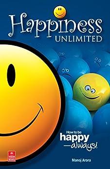 Happiness Unlimited by [Arora, Manoj]