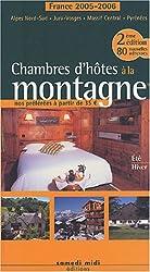 Chambres d'hôtes à la montagne : France 2005-2006