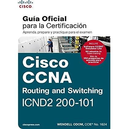 CCNA Rout&Switch 200-101: Guía examen certificación