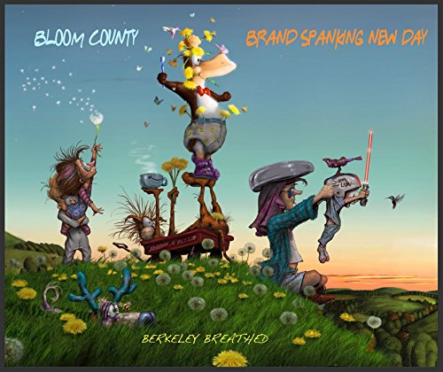 Bloom County: Brand Spanking New Day por Berkeley Breathed