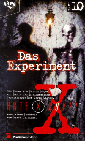 Akte X Novel - Band 10: Das Experiment