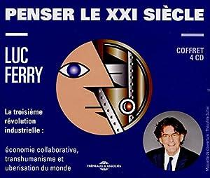 """Afficher """"Penser le XXI siècle"""""""