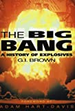 The Big Bang: History of Explosives