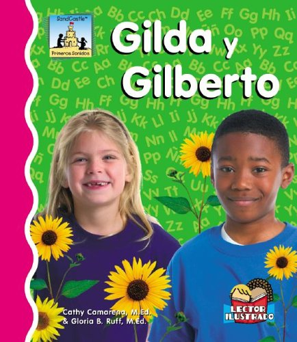 Gilda Y Gilberto (Primeros Sonidos / First Sounds) por Cathy Camarena