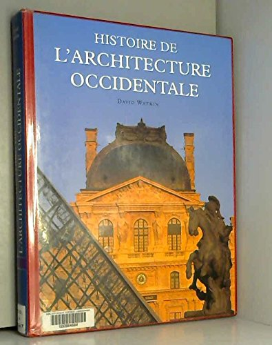 Histoire de l'architecture occidentale par David Watkin