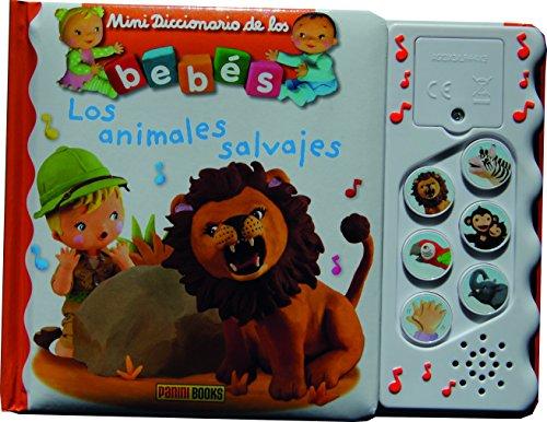 Los Animales Salvajes (Mini Diccionarios Bebes Sonoros) por Christelle Mekdjian