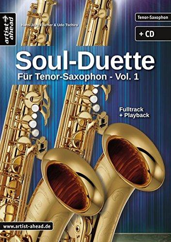 Preisvergleich Produktbild Soul Duette für Tenor-Saxophon - Vol. 1 (inkl. CD): Duette für zwei Tenor- oder Tenor- und Alt-Saxophon!