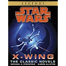 The X-Wing Series: Star Wars Legends 10-Book Bundle: Rogue Squadron, Wedge's Gamble, The Krytos Trap, The Bacta War, Wraith Squadron ,Iron Fist, Solo Command, ... Revenge, Starfighters of Adumar, Mercy Kill