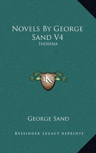 Novels by George Sand V4: Indiana