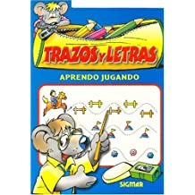 Trazos Y Letras/Tracing And Letters (Aprendo Jugando/I Learn Playing)
