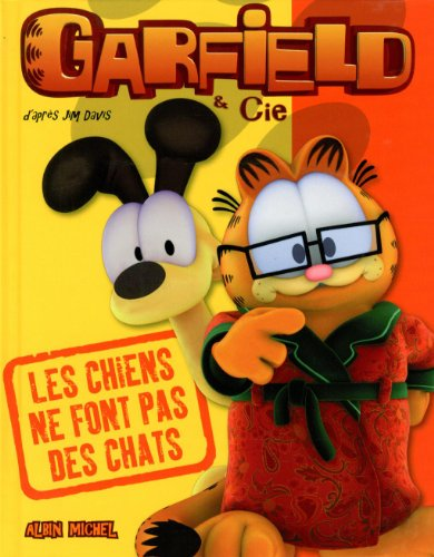 Garfield & Cie : Les chiens ne font pas des chats