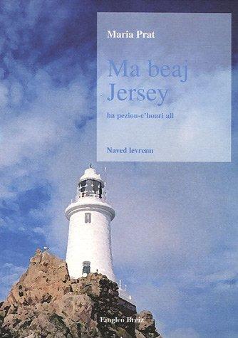 Ma beaj Jersey : Ha peziou-c'hoari all par Maria Prat