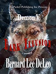 Demon (Book 5) Dark Illusion (Mike Rawlins and Demon the Dog)