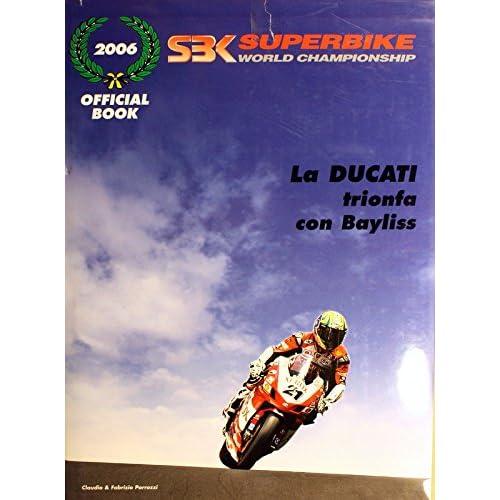 Superbike 2006. Campionato Del Mondo 2006
